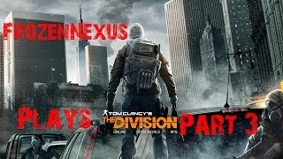 The Division Walkthrough Part 3: Disaster Control(PC Max Settings 1080p 60fps)