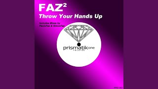 Throw Your Hands Up (Paolo Faz Original Mix)