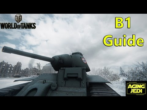 World of Tanks - B1 Guide Review & Gameplay