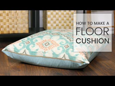 How to Make a Floor Cushion