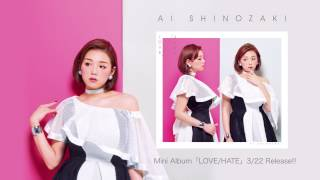 "篠崎愛 / Ai Shinozaki – ""LOVE/HATE"" Cover Song Collection [Teaser] 篠崎愛 動画 30"