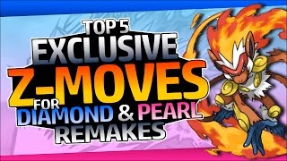 Top 5 Exclusive Z-Moves for Diamond and Pearl Remakes (Ft. RuffledRowlit)