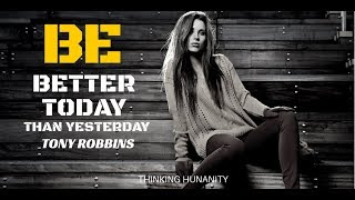 Скачать Be Better Today Than Yesterday Tony Robbins Inspiration
