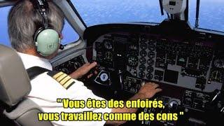 ► Un échange radio violent entre un pilote d