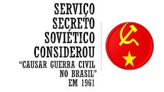 Serviço secreto soviético considerou causar guerra no Brasil