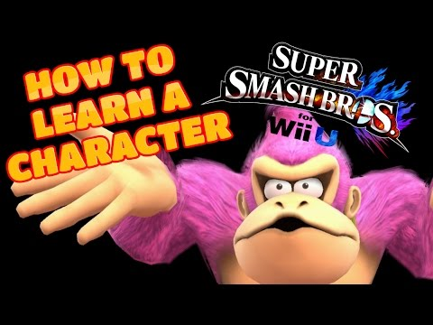 How to Learn a New Character (Smash 4)