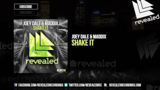 Joey Dale & Maddix - Shake It [OUT NOW!]