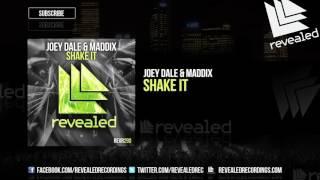 Joey Dale & Maddix - Shake It [OUT NOW!]