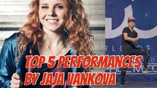 Jaja Vankova Top 5 Best Performances