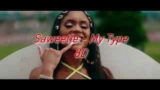 Saweetie - My Type (8D AUDIO) 🎧 [1 HOUR VERSION]