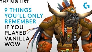 9 things only vanilla WoW fans will remember