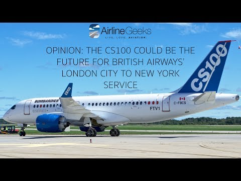 Opinion: The CS100 Could Be The Future for British Airways'