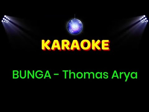 thomas-arya---bunga-|-karaoke-akustik-fingerstyle-!!!