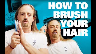 How To Brush Your Hair For Men