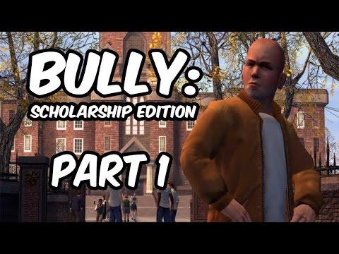 BULLY: SCHOLARSHIP EDITION- LETS HIT Girls