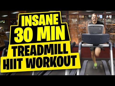 HIIT Workout Insane 30 Minute Treadmill Workout