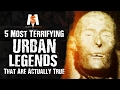 5 Most TERRIFYING URBAN LEGENDS That Are