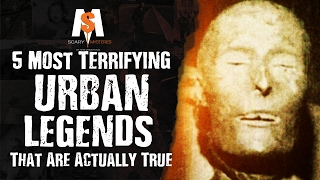5 Most TERRIFYING URBAN LEGENDS That Are Actually TRUE