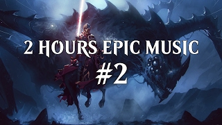 2-Hours Epic Music Set | Epic Emotional & Heroic Music | Mix #2