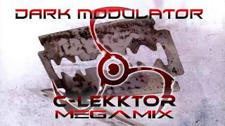 C-Lekktor Megamix From DJ DARK MODULATOR