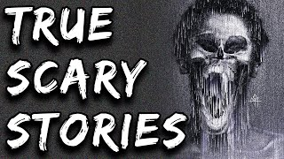 Scary Stories | True Scary Horror Stories | r/letsnotmeet And Others