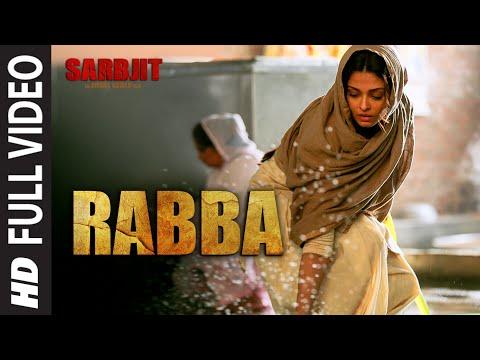 Rabba Full Video Song |  SARBJIT | Aishwarya Rai Bachchan, Randeep Hooda, Richa Chadda | T-Series