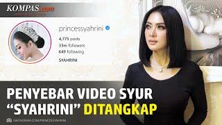 Penyebar Video Syur Mirip Syahrini Ditangkap, Terancam 12 Tahun Penjara