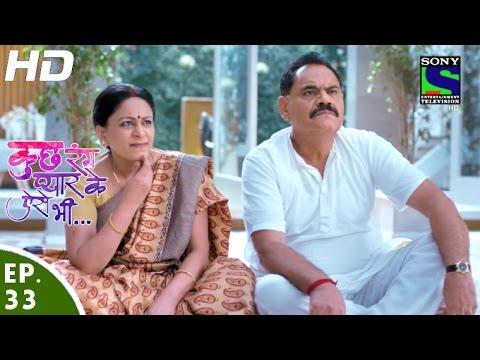 Kuch Rang Pyar Ke Aise Bhi - कुछ रंग प्यार के ऐसे भी - Episode 33 - 13th April, 2016