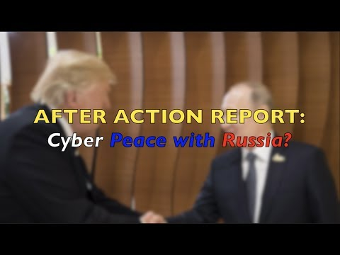 After Action Report: Cyber Peace With Russia?
