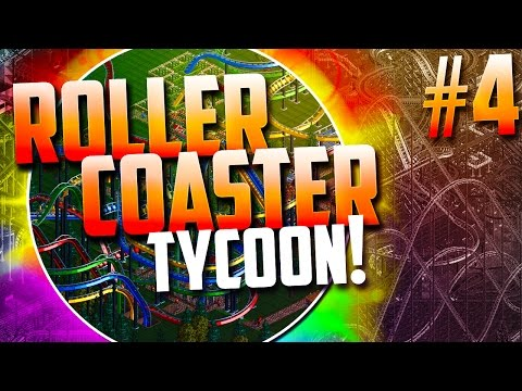 """Roller Coaster Tycoon! - """"Dueling Coasters!!"""" (Episode 4)"""