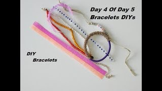 DIY Bracelets - So Easy - Day 4 Of Day 5 Bracelets DIYs