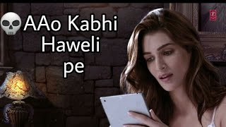 Aao Kabhi Haveli pe special WhatsApp status|STREE|Krili Sanon Badshah,Nikhila