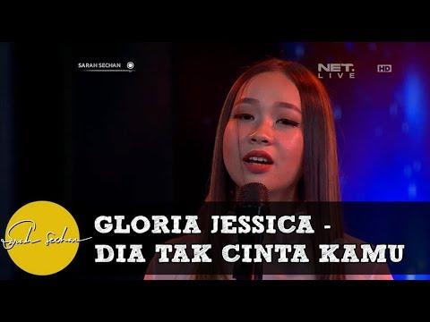 Performance Gloria Jessica - Dia Tak Cinta Kamu