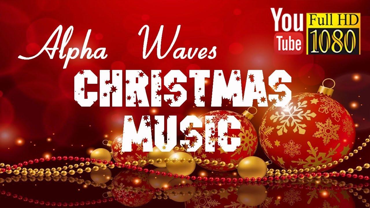 30 min 🎄 Alpha Waves 🎄 Joyful Christmas & Happy New Year Music ...
