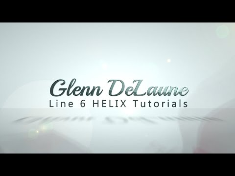 Line 6 Helix Tutorial by Glenn DeLaune - Using External FX Pedals