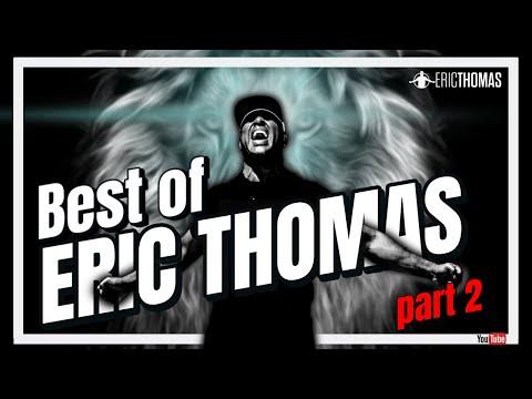 Best of Eric Thomas - Powerful Motivation