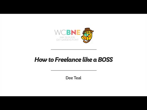 Dee Teal: How to Freelance like a BOSS
