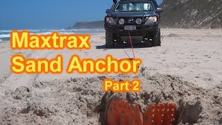 Maxtrax Sand Anchor | 4x4 Self Recovery Technique | Part 2