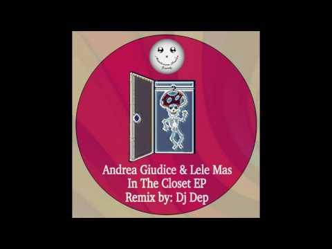 Andrea Giudice & Lele Mas - In The Closet (Original Mix)