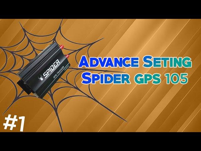 Advanced Menggunakan Spider GPS #1