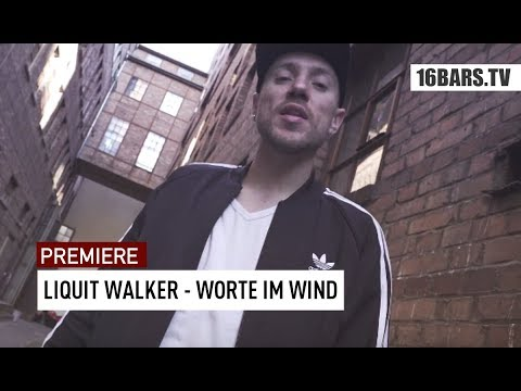 Liquit Walker - Worte im Wind (prod. by Jumpa) | 16BARS.TV Premiere