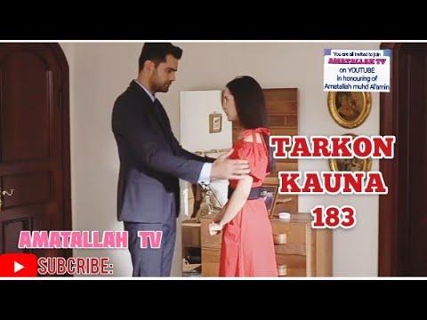 Download TARKON KAUNA Episode 183 Original Labari AMATALLAH TV