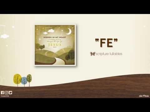 Fe (Lyric Video) [Previa] // Hidden In My Heart, Vol. 3 // Scripture Lullabies
