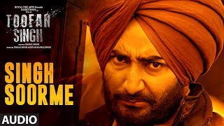 "Singh Soorme: Toofan Singh (Full Audio Song) | Kamal Khan, Ranjit Bawa | ""Punjabi Movie 2017"""