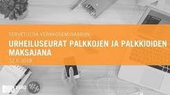 12.6.2018 Urheiluseurat palkkojen ja palkkioiden maksajana, verkkoseminaari