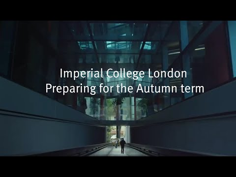 Imperial College London - Preparing For The Autumn Term