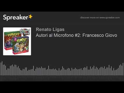 Autori al Microfono #2: Francesco Giovo
