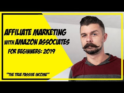 Affiliate Marketing with Amazon Associates | Tutorial for Beginners 2019 | How To Make Money Online