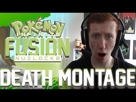 DEATH MONTAGE - Pokemon Infinite Fusion Nuzlocke!