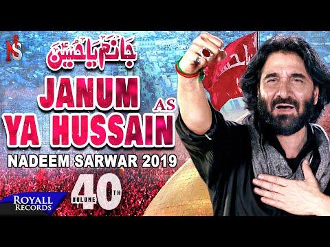Nadeem Sarwar | Janum Ya Hussain | 1441 / 2019  - 40th Album